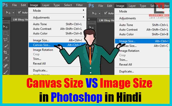 Canvas Size Vs Image Size in Photoshop Explained in Hindi   Canvas और Image Size के बीच अंतर समझे।