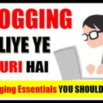 You Should Learn These 7 Blogging Essentials Before You Start Blogging (in Hindi)
